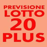 Previsione Lotto 20 Plus (Chiusa +)