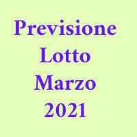 Previsione Lotto Marzo 2021(Chiusa +)
