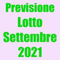 Nuova Previsione Lotto Settembre 2021(Chiusa +)