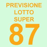 Previsione Lotto Super 87